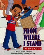 From Where I Stand : In the City - Cheryl Willis Hudson