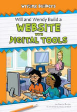 Will and Wendy Build a Website with Digital Tools - Darice Bailer
