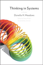Thinking in Systems : A Primer - Donella Meadows