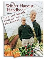 The Winter Harvest Handbook/Year-Round Vegetable Production with Eliot Coleman Set : Set - Eliot Coleman