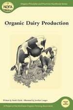 Organic Dairy Production - Sarah Flack