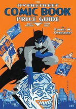 The Overstreet Comic Book Price Guide : v. 40 - Robert M. Overstreet