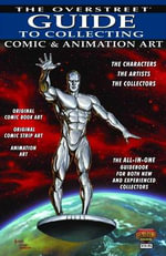 The Overstreet Guide to Collecting Comic & Animation Art : Comic and Animation Art - Joe Jusko
