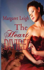 The Heart Divided - Margaret Leigh