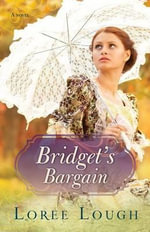 Bridget's Bargain - Loree Lough