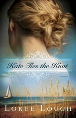 Kate Ties the Knot - Loree Lough
