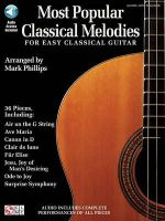 Most Popular Classical Melodies for Easy Classical Guitar - Mark Phillips