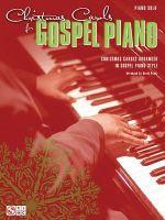 Christmas Carols for Gospel Piano - Cherry Lane Music
