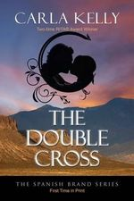 The Double Cross - Carla Kelly