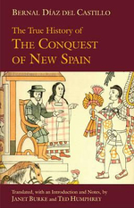 True History of the Conquest of New Spain - Bernal Diaz del Castillo