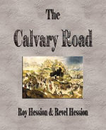 The Calvary Road : Reflections on Faith, Culture, and Writing from th... - Roy Hession