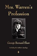 Mrs. Warren's Profession - George Bernard Shaw