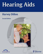 Hearing Aids : 2nd Edition - Harvey Dillon