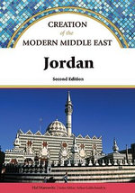 Jordan : Creation of the Modern Middle East - Hal Marcovitz