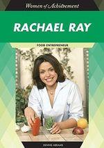Rachael Ray : Food Entrepreneur - Dennis Abrams