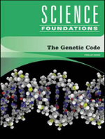 The Genetic Code : Science Foundations - Phill Jones