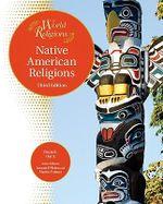 Native American Religions - Paula R. Hartz