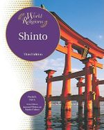 Shinto : World Religions - Paula R. Hartz