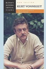 Kurt Vonnegut : Bloom's Modern Critical Views  : New Edition