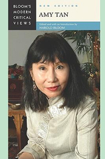 Amy Tan : Bloom's Modern Critical Views : New Edition