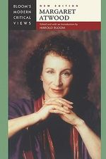 Margaret Atwood : Bloom's Modern Critical Views  : New Edition