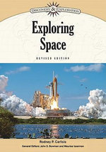 Exploring Space : Discovery and Exploration - Rodney P. Carlisle