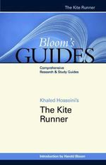 The Kite Runner : Bloom's Guides - Khaled Hosseini