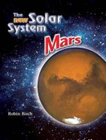 The New Solar System : Mars - Robin Birch