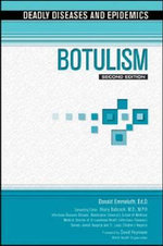 Botulism : Deadly Dieases and Epidemics - Donald Emmeluth