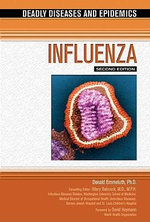 Influenza : Deadly Diseases and Epidemics - Donald Emmeluth