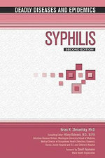 Syphilis : Deadly Dieases and Epidemics - Brian R. Shmaefsky