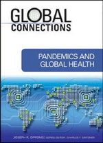 Pandemics and Global Health : Global Connections