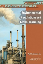 Environmental Regulations and Global Warming : Point/Counterpoint - Paul Ruschmann