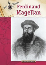 Ferdinand Magellan : Great Explorers (Chelsea House) - Rachel A. Koestler-Grack
