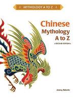 Chinese Mythology A to Z - Jeremy Roberts