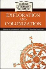 Exploration and Colonization : Bloom's Literary Themes