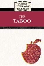 The Taboo : Bloom's Literary Themes