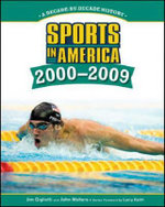 Sports in America, 2000-2009 :  2000-2009 - Jim Gigliotti