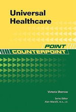 Universal Healthcare : Point/Counterpoint Series - Victoria Sherrow
