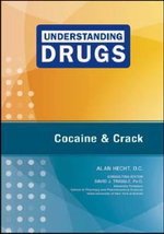 Cocaine and Crack : Understanding Drugs - Alan Hecht