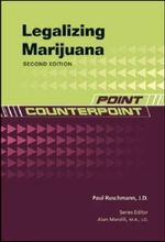 Legalizing Marijuana : Point Counterpoint - Paul Ruschmann