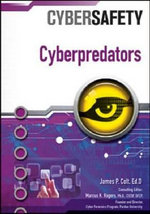 Cyberpredators : CyberSafety - James P. Colt