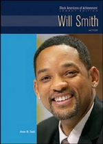 Will Smith : Actor : Black Americans of Achievement : Legacy Edition - Anne M. Todd