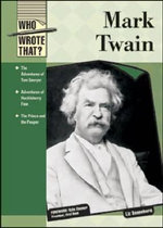 Mark Twain : Who Wrote That? - Liz Sonneborn