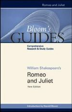 Romeo and Juliet : Bloom's Guides