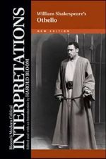 William Shakespeare's Othello : Bloom's Modern Critical Interpretations : New Edition