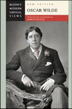 Oscar Wilde : Bloom's Modern Critical Views  : New Edition