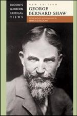 George Bernard Shaw : Bloom's Modern Critical Views  : New Edition - Harold Bloom