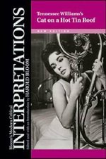 Tennessee William's Cat on a Hot Tin Roof : Bloom's Modern Critical Interpretations (Hardcover)