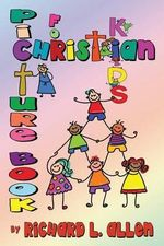 Picture Book for Christian Kids - Richard L Allen